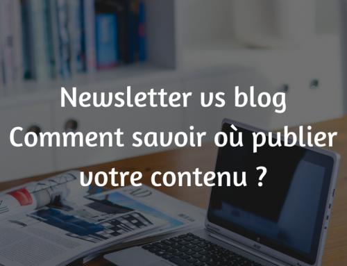 Que partager sur votre blog vs votre newsletter ?
