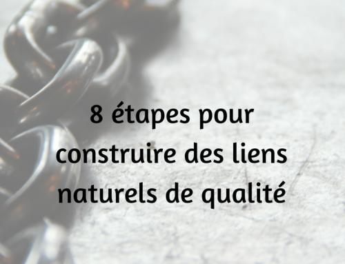 8 étapes pour construire des liens naturels de qualité