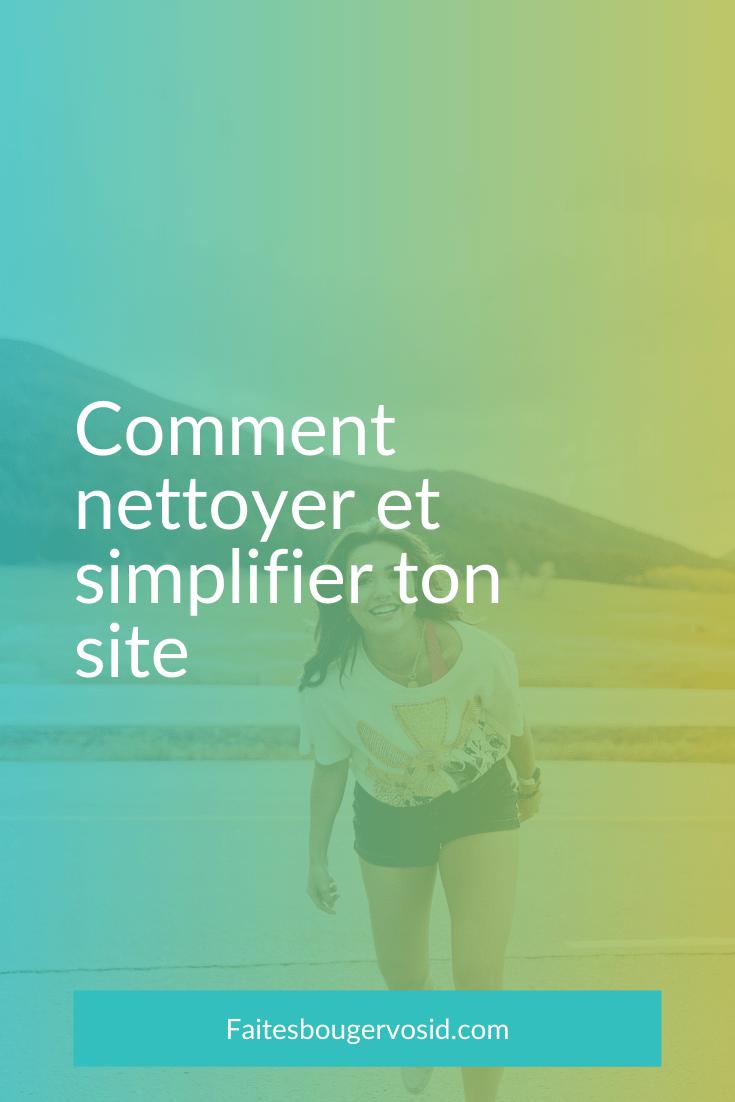 Il est important de simplifier votre site régulièrement si vous voulez que celui-ci soit efficace ! Clarté et simplicité sont vos alliées.