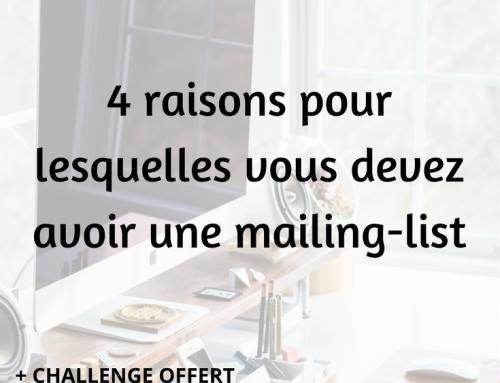 4 raisons pour lesquelles vous devez avoir une mailing-list
