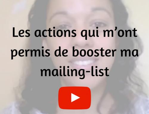Les actions qui m'ont permis de booster ma mailing-list