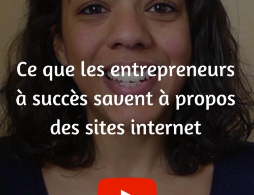 Ce que les entrepreneurs à succès savent à propos des sites internet