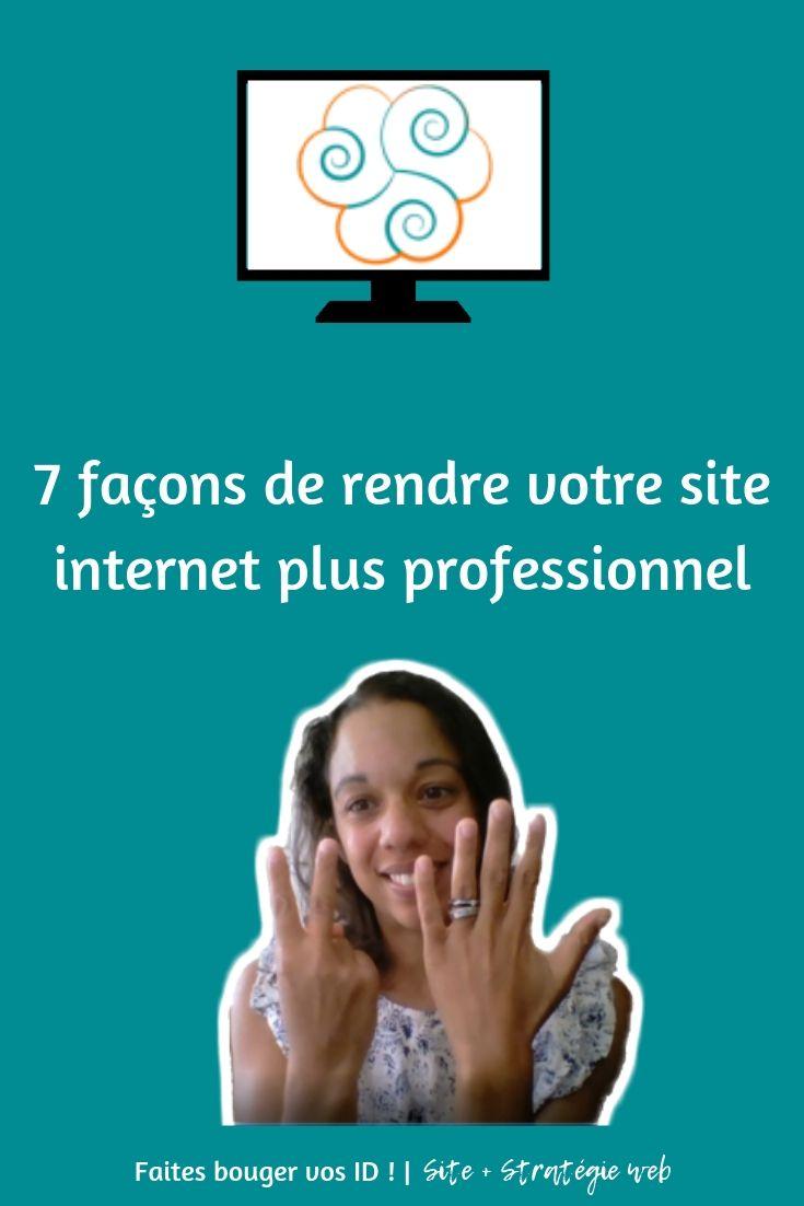 7 façons de rendre votre site internet plus professionnel
