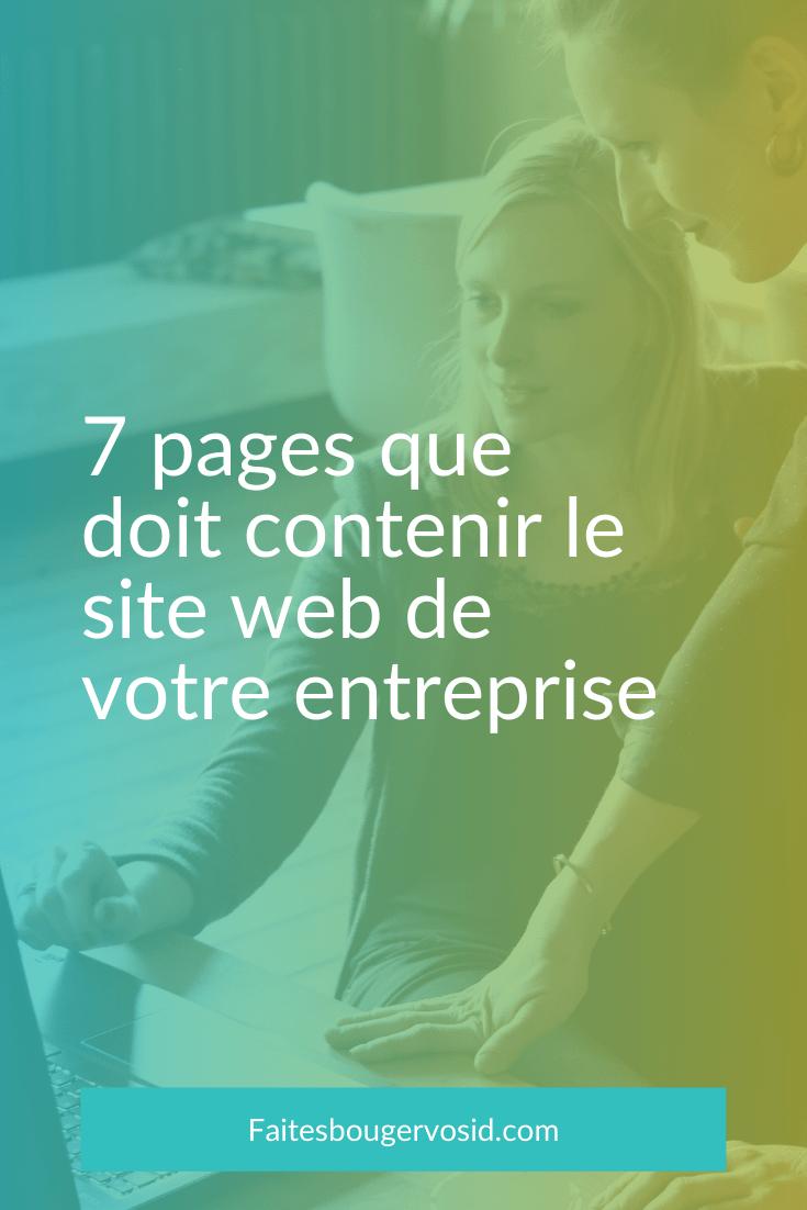 Créer le contenu de votre site, décider de sa structure est souvent difficile. Pour vous aider, voici les 7 pages que vous devriez avoir sur votre site.