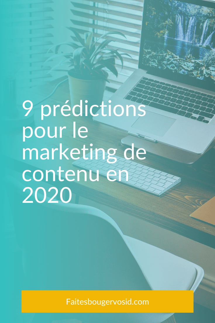 Être à jour des tendances du marketing de contenu peut être un défi. Voici une idée de ce à quoi vous attendre pour 2020.