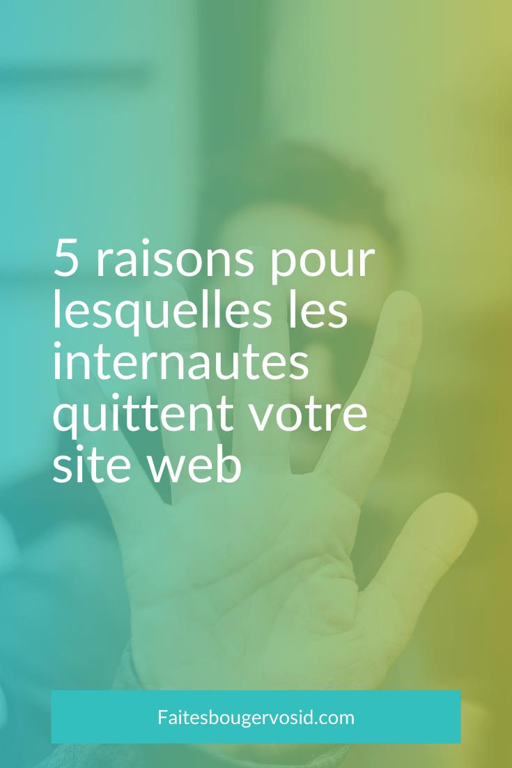 Découvrez 5 raisons pour lesquelles les internautes pourraient quitter votre site web (taux de rebond) et comment corriger cela.