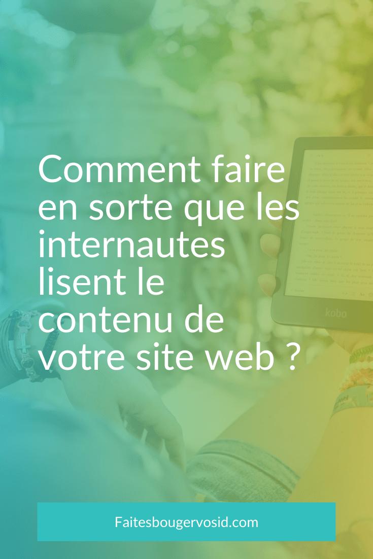 55% des internautes passent moins de 15 secondes sur un site web. Ceux qui restent lisent 20% de votre contenu. Comment créer un contenu efficace ?