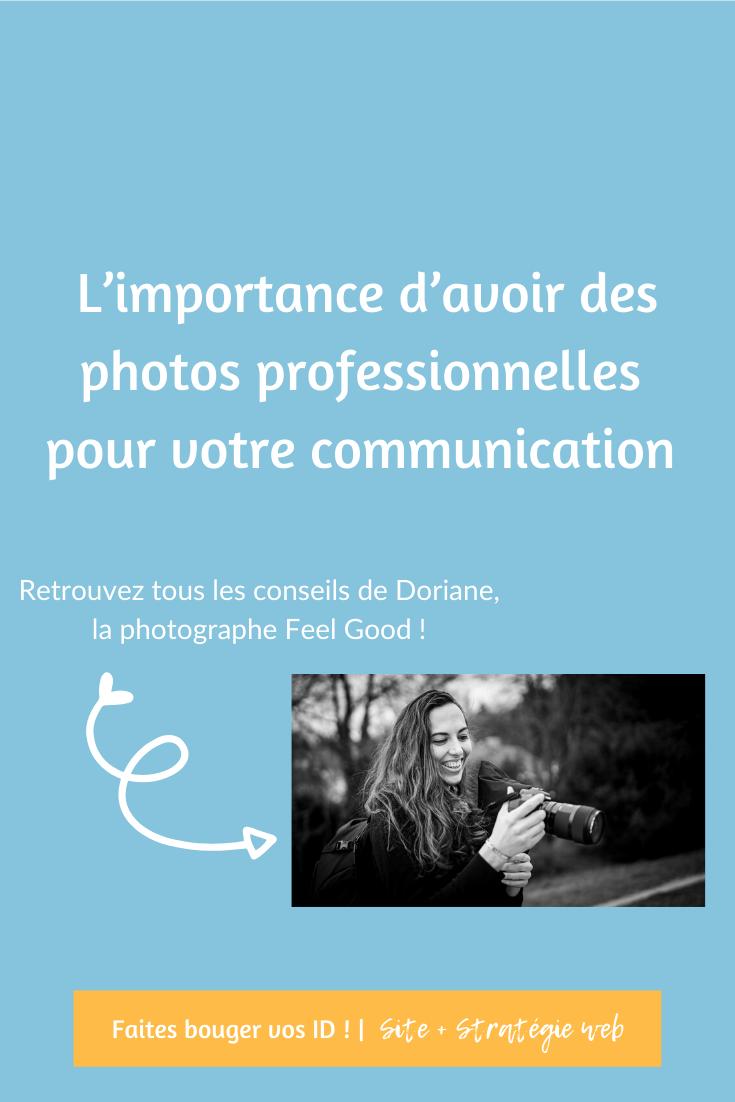 Avoir de belles photos de vous est important pour votre communication web. Découvrez les conseils d'une pro pour obtenir des photos de qualité.