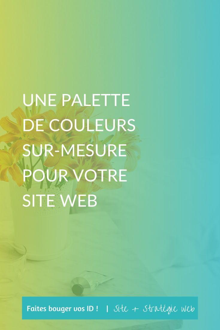 Découvrez comment créer et structurer une palette de couleurs sur-mesure pour votre marque et votre site web. Quelle couleur choisir, pour quelle fonction.
