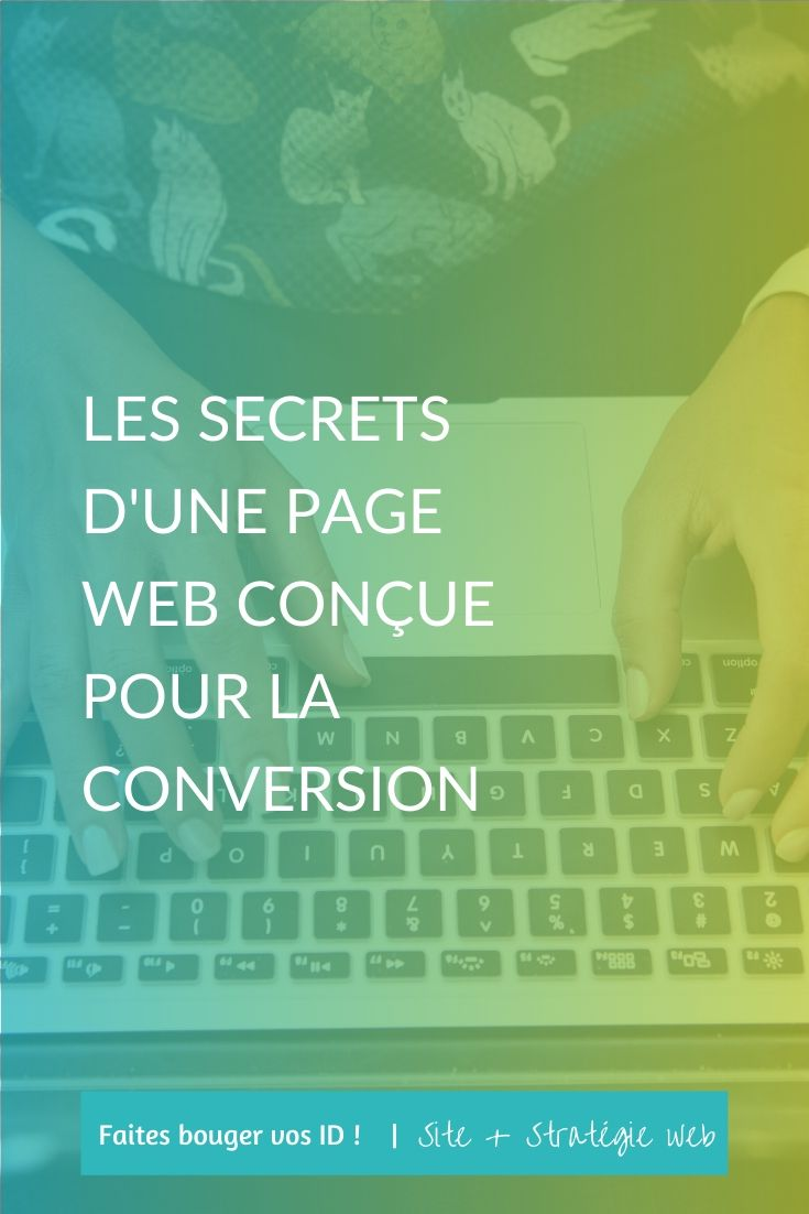 A votre avis une page web conçue pour la conversion commence par de beaux visuels, un contenu intéressant ou des objectifs clairs ? Je vous explique tout.